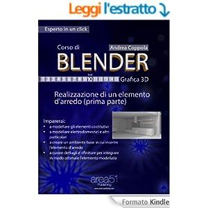 Corso di Blender - Grafica 3D. Livello 10: Realizzazione di un elemento d'arredo (prima parte) (Esperto in un click)