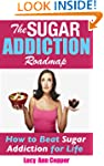 The Sugar Addiction Roadmap - How to...