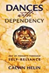 Dances with Dependency: Out of Povert...