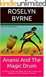 Anansi And The Magic Drum: An African...