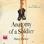 Anatomy of a Soldier | Harry Parker
