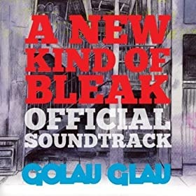 A New Kind of Bleak (Official Soundtrack)