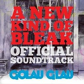 A New Kind of Bleak (Official Soundtrack)