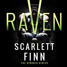 Raven: Kindred Series, Book 1 Audiobook by Scarlett Finn Narrated by Tieran Wilder