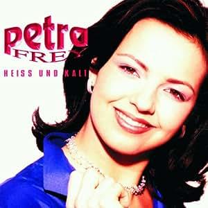 Petra Frey - Heiss Und Kalt - Amazon.com Music