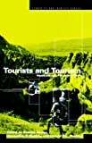 img - for Tourists and Tourism: Identifying with People and Places (Ethnicity and Identity Series) book / textbook / text book