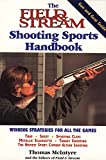 img - for The Field & Stream Shooting Sports Handbook book / textbook / text book