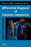Differential Diagnosis of Common Complaints: with STUDENT CONSULT Online Access