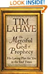 The Merciful God of Prophecy: His Lov...