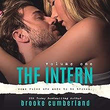 The Intern, Vol. 1 (       UNABRIDGED) by Brooke Cumberland Narrated by Maxine Mitchell, Joe Arden