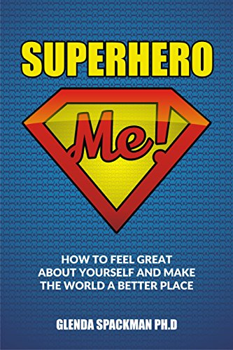 Superhero Me: How to Have a Great Life and Make the World a Better Place by Glenda Spackman ebook deal