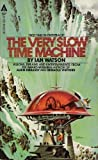 The Very Slow Time Machine (0441861903) by Ian Watson