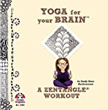 #5369 Yoga for Your Brain a Zentangle Workout