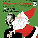 In Songs from the Paramount Pictures Production of Irving Berlin's White Christmas (Expanded Edition) Rosemary Clooney