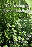 img - for The Beginners Herbal Handbook book / textbook / text book