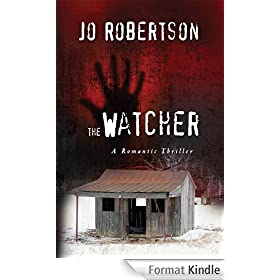 The Watcher (The Bigler County Romantic Thriller Series Book 1) (English Edition)