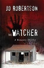 The Watcher (The Bigler County Romantic Thriller Series)