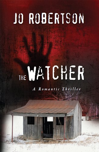 The Watcher (The Bigler County Romantic Thriller Series)