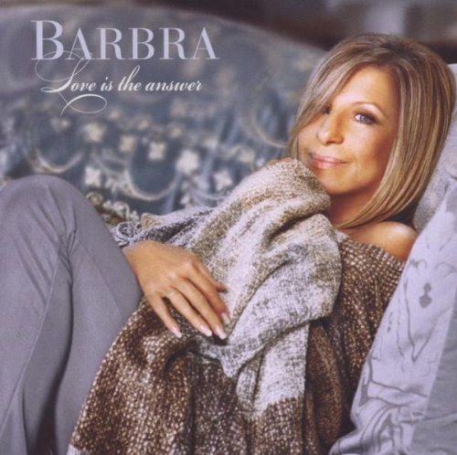 Barbra Streisand - Love Is The Answer (Deluxe Edition) - Zortam Music