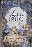 Little, Big (1568654294) by John Crowley