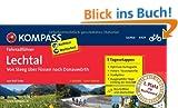 Lechtal, von Steeg �ber F�ssen nach Donauw�rth: Fahrradf�hrer mit Top-Routenkarten im optimalen Ma�stab.