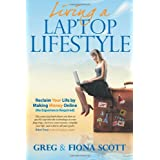 Living a Laptop Lifestyleby Greg Scott