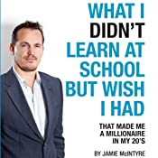 What I Didn't Learn In School But Wish I Had | [Jamie McIntyre]