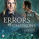 Errors and Omissions Audiobook by Lee James Narrated by Brian Rollins