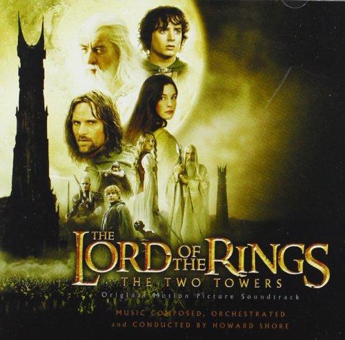 Howard Shore - The Lord of the Rings The Two Towers Original Motion Picture Soundtrack - Zortam Music
