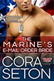 The Marine's E-Mail Order Bride (Heroes of Chance Creek Book 3)