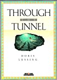 Through the Tunnel (Creative Short Stories)