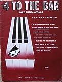 4 To The Bar Jazz Piano Method
