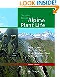 Alpine Plant Life: Functional Plant E...
