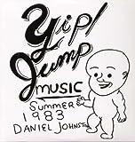 Yip/Jump Music: Summer 1983 [Vinyl]