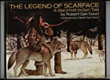 The Legend of Scarface: A Blackfeet Indian Tale (0385132476) by San Souci, Daniel