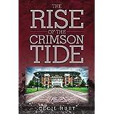 The Rise of the Crimson Tide
