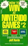 How to Win at Nintendo Games 2 (0312920164) by Rovin, Jeff