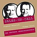 Das perfekte Verkaufsgespräch (Sales-up-Call) Hörbuch von Thomas Pelzl, Stephan Heinrich Gesprochen von: Thomas Pelzl, Stephan Heinrich