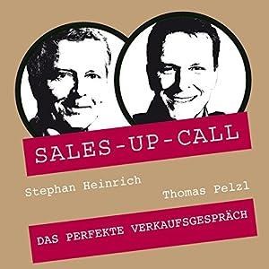 Das perfekte Verkaufsgespräch (Sales-up-Call) Hörbuch