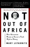 img - for Not Out Of Africa: How