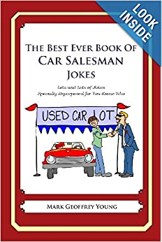 The Best Ever Book of Car Salesman Jokes: Lots and Lots of ...