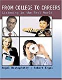 img - for From College to Careers: Listening in the Real World book / textbook / text book
