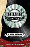 High Notes: A Rock Memoir