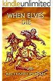 When Elves Die