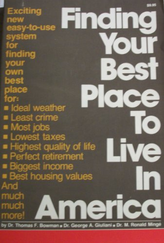 Finding Your Best Place to Live in America, Bowman, Thomas F.