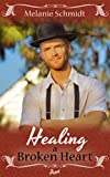 img - for Healing A Broken Heart - Amish Romance (Love's Healing Touch Book 1) book / textbook / text book