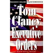Executive Orders | [Tom Clancy]