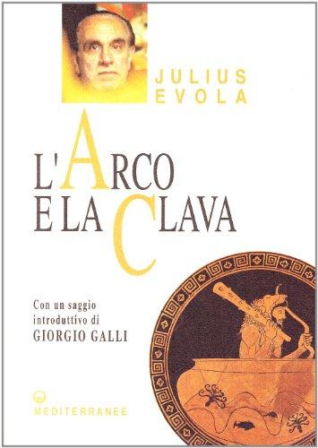 larco-e-la-clava-opere-di-julius-evola