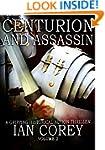 Centurion and Assassin: Volume 2 (Re-...