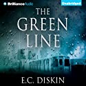 The Green Line (       UNABRIDGED) by E. C. Diskin Narrated by Jeff Cummings